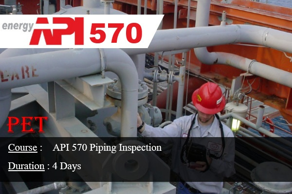 API 570 Piping Inspection (ME45)